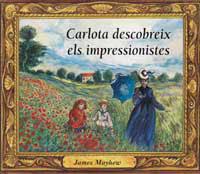 CARLOTA DESCOBREIX ELS IMPRESSIONISTES