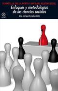 ENFOQUES Y METODOLOGÍAS EN LAS CIENCIAS SOCIALES : UNA PERSPECTIVA PLURALISTA