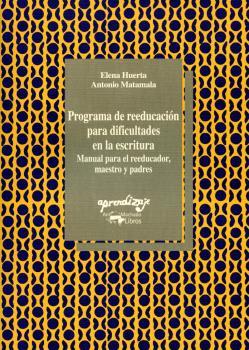 PROGRAMA REEDUCACION DIFICULTADES ESCRITURA MANUAL PROFESOR