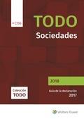 TODO SOCIEDADES 2018. GUÍA DE LA DECLARACIÓN 2017.