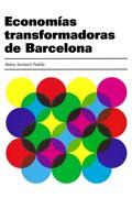 ECONOMIAS TRANSFORMADORAS DE BARCELONA.
