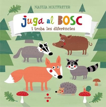 C-JUGA AL BOSC I TROBA LES DIFERENCIES