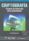 CRIPTOGRAFÍA : TÉCNICAS DE DESARROLLO PARA PROFESIONALES