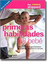 PRIMERAS HABILIDADES DEL BEBÉ: JUEGOS CREATIVOS PARA FAVORECER EL DESA