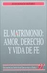 EL MATRIMONIO: AMOR, DERECHO Y VIDA DE FE