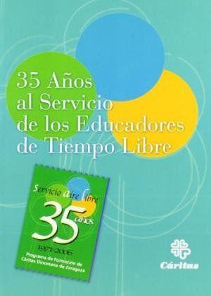 35 AÑOS AL SERVICIO DE LOS EDUCADORES DE TIEMPO LIBRE