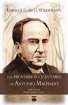 LOS PROVERBIOS Y CANTARES DE ANTONIO MACHADO
