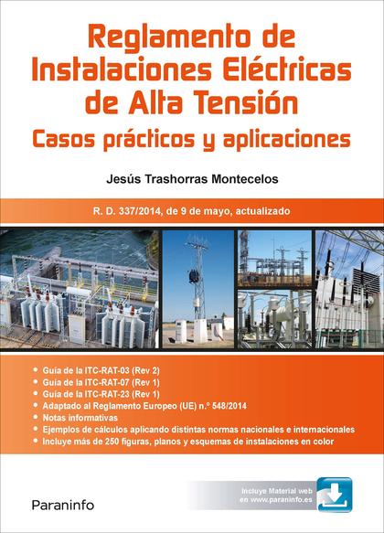 RAT. REGLAMENTO DE INSTALACIONES ELÉCTRICAS DE ALTA TENSIÓN. CASOS PRÁCTICOS Y A.