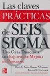 LAS CLAVES PRÁCTICAS DE SEIS SIGMA