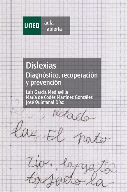 DISLEXIAS: DIAGNÓSTICO, RECUPERACIÓN Y PREVENCIÓN