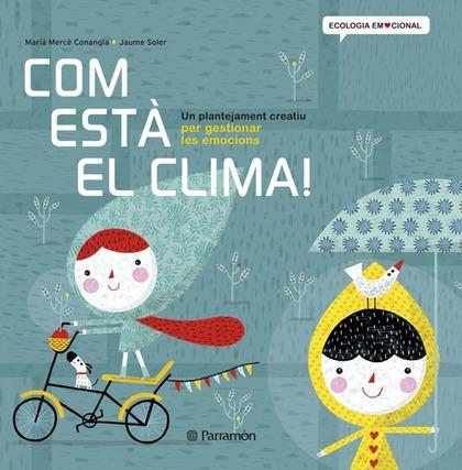 COM ESTÀ EL CLIMA!.