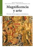 MAGNIFICENCIA Y ARTE                                                            DEVENIR DE LOS