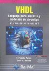 VHDL, LENGUAJE PARA SÍNTESIS Y MODELADO DE CIRCUITOS