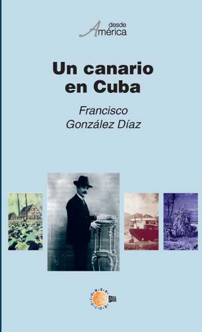 UN CANARIO EN CUBA