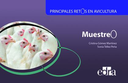 PRINCIPALES RETOS EN AVICULTURA. MUESTREO