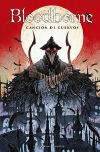 BLOODBORNE 03. CANCIÓN DE CUERVOS.