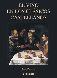 EL VINO EN LOS CLÁSICOS CASTELLANOS