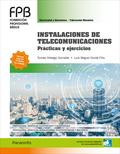INSTALACIONES DE TELECOMUNICACIONES. PRÁCTICAS Y EJERCICIOS.
