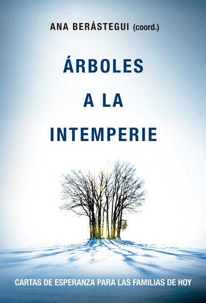 ARBOLES A LA INTEMPERIE