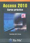 ACCESS 2010 : CURSO PRÁCTICO