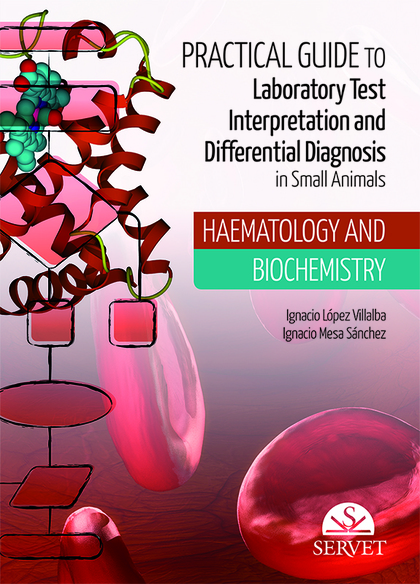 PRACTICAL GUIDE TO LABORATORY TEST INTERPRETATION AND DIFFERENTIAL DIAGNOSIS. HA