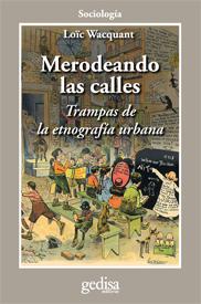 MERODEANDO LAS CALLES. TRAMPAS DE LA ETNOGRAFÍA URBANA