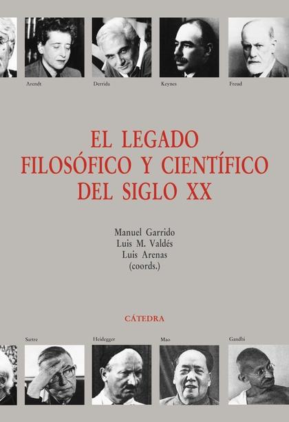 EL LEGADO FILOSÓFICO Y CIENTÍFICO DEL SIGLO XX.