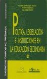 POLITICA LEGISLACION INSTITUCIONES ESO