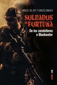 SOLDADOS DE FORTUNA                                                             DE LOS CONDOTIE