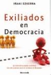 EXILIADOS EN DEMOCRACIA