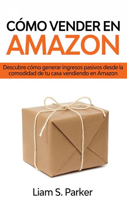 CÓMO VENDER EN AMAZON