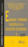 ENSEÑAR Y APRENDER FILOSOFIA EN LA EDUCACION SECUNDARIA 4