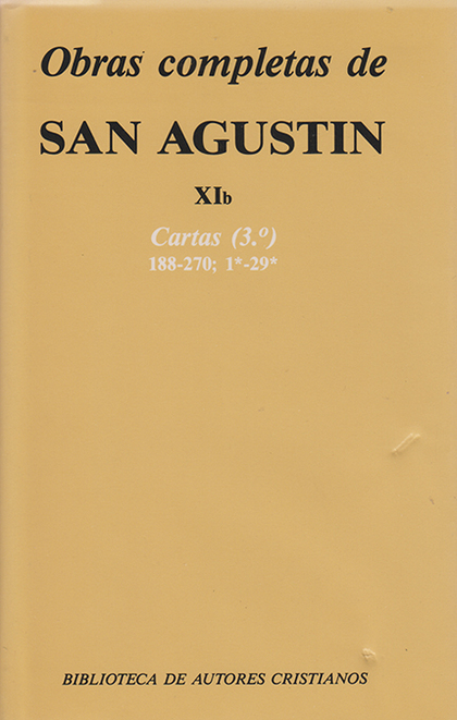 OBRAS COMPLETAS DE SAN AGUSTÍN. XIB: CARTAS (3.º): 188-270.