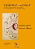 PRODIGIOS Y NAUFRAGIOS: ESTUDIOS SOBRE TERAPÉUTICA FARMACOLÓGICA, EN ESPAÑA Y AMÉRICA, DURANTE