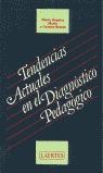 TENDENCIAS ACT. DIAGNOSTICO PEDAGOGICO