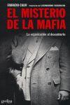EL MISTERIO DE LA MAFIA: LA ORGANIZACIÓN AL DESCUBIERTO