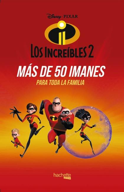IMANES DE LOS INCREÍBLES 2.
