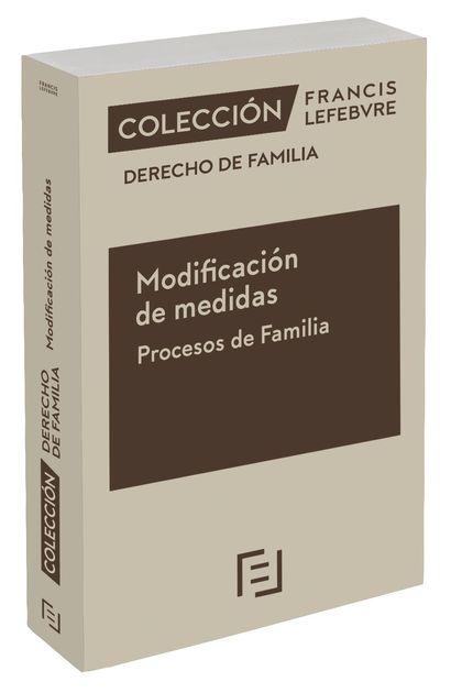 MODIFICACIÓN DE MEDIDAS. PROCESOS DE FAMILIA                                    COLECCIÓN DEREC