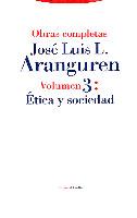 ARANGUREN 3 OBRAS COMPLETAS ETICA SOCIEDAD