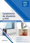 CARPINTERÍA DE ALUMINIO Y PVC.