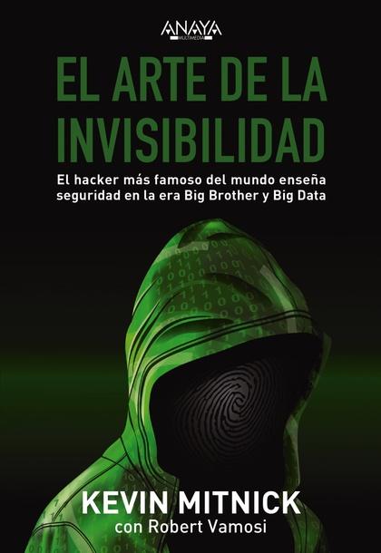 EL ARTE DE LA INVISIBILIDAD.