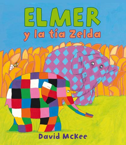 ELMER Y LA TÍA ZELDA.