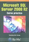 MICROSOFT SQL SERVER 2008 R2 : CURSO PRÁCTICO