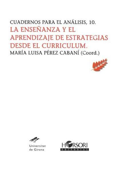 La enseñanza y el aprendizaje de estrategias desde el curriculum