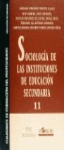 SOCIOLOGIA DE INSTITUCIONES EDUCACION SECUNDARIA 11