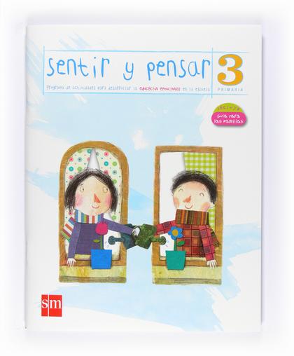 SENTIR Y PENSAR, 3 EDUCACIÓN PRIMARIA