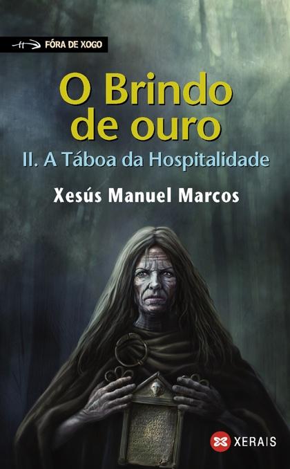 O BRINDO DE OURO II. A TÁBOA DA HOSPITALIDADE