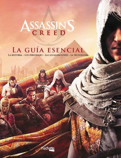 ASSASSIN´S CREED: LA GUÍA ESENCIAL.