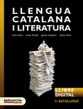 LLENGUA CATALANA I LITERATURA 1R BATXILLERAT. LLIBRE DIGITAL DE L ´ ALUMNE.