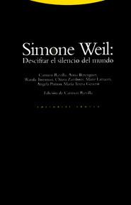 SIMONE WEIL DESCIFRAR SILENCIO MUNDO
